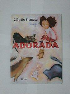 Adorada - Cláudio Fragata