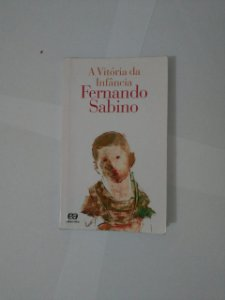 A Vitória da infância - Fernando Sabino