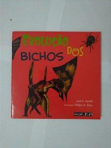 Evolução dos Bichos - Luiz E. Anelli