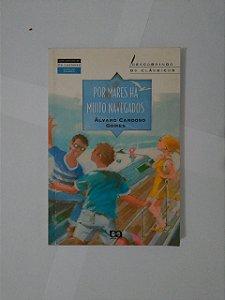 Por Mares Há Muitos Navegadores - Álvaro Cardoso Gomes