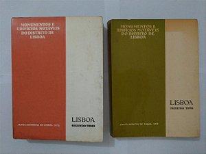 Monumentos e Edifícios Notáveis do Distrito de Lisboa - Volumes 1 e 2