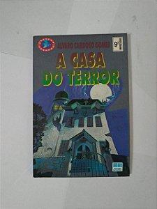 A Casa do Terror - Álvaro Cardoso Gomes