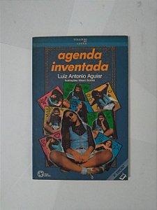 Agenda Inventada - Luiz Antonio Aguiar