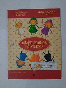 Chapeuzinhos Coloridos - José Roberto Torero e Marcus Aurelius Pimenta