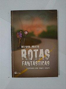 Rotas Fantásticas - Heloisa Prieto