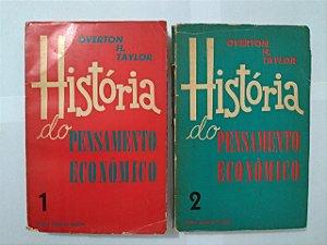 História do Pensamento Econômico - Overton H. Taylor ( Volumes 1 e 2)