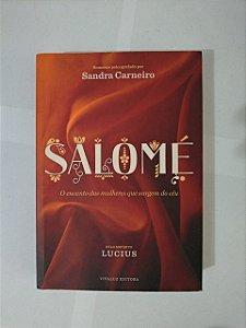 Salomé - Sandra Carneiro