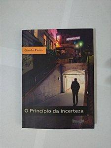 O Princípio da Incerteza - Guido Viaro