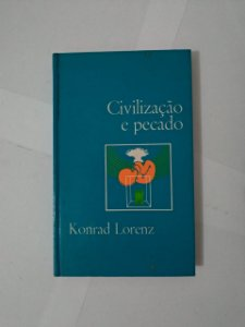 Civilização e Pecado - Konrad Lorenz