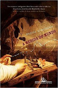 A Medida do mundo - Daniel Kehulmann