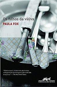 Os Filhos da viúva - Paula Fox