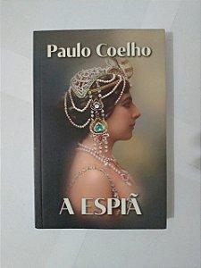 A Espião - Paulo Coelho