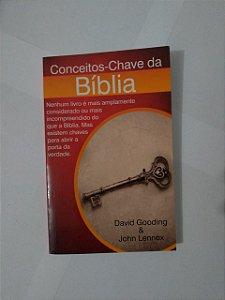 Conceitos-Chaves da Bíblia - David Gooding e John Lennox