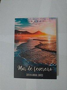 Mar de Fevereiro - Cinthya Amaral Santos