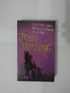 O Último Caso da Colecionadora de Livros - John Dunning - Cia das Letras ( Livros coloridos)