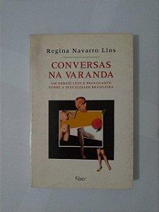 Conversas na Varanda  - Regina Navarro Lins