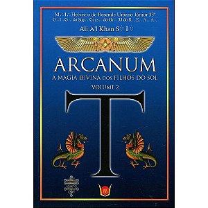 Arcanum - A Magia Divina dos Filhos do Sol - Volume 2 - Ali A'l Khan