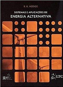 Sistemas e Aplicações de Energia Alternativa - B. K. Hodge