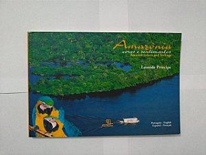 Amazônia: Cores e Sentimentos - Leonide Principe