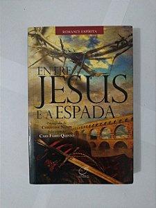 Entre Jesus e a Espada - Christina Nunes Romance Espírita