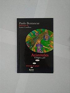 Aristóteles é Lógica, Pô! - Paulo Bentancur