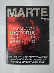 Marte - A Fascinante História do Planeta Vermelho - Guia Mundo Em Fogo Especial