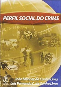 Perfil Social Do Crime - João Milanez da Cunha Lima