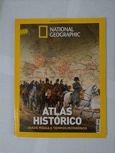 Atlas Histórico: Idade Média e Tempos Modernos - National Geographic