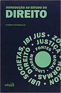 Introdução ao Estudo do Direito - Gilberto Antonio Luiz