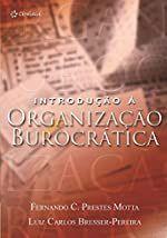 Introdução a organização burocrática - Fernando C. Prestes Motta