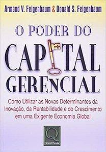 O Poder Do Capital Gerencial - Armand V. Feigenbaum