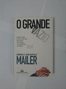 O Grande Vazio - Norman e John Buffalo Mailer