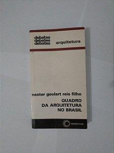Quadra da Arquitetura no Brasil - Nestor Goulart Reis Filho