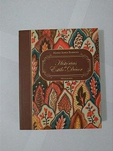 História de Estilo e Décor - Maria Ignez Barbosa