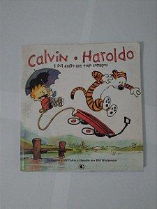 Calvin e Haroldo: E Foi assim que Tudo Começou - Bill Watterson