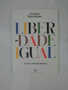Liberdade Igual - Gustavo Binenbojm