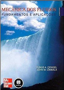 Mecânica dos fluídos - Fundamentos e aplicações - Yunus A. çEmgel