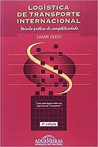 Logística de Transporte Internacional. Veículo Prático de Competitividade - Samir Keedi
