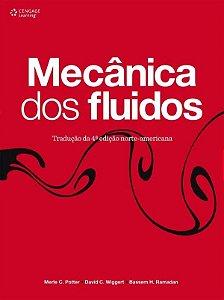 Mecânica Dos Fluídos - Merle C. Potter - 4ª Edição