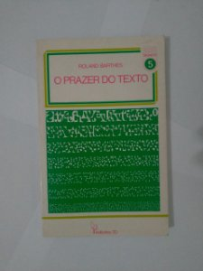 O Prazer do texto - Roland Barthes