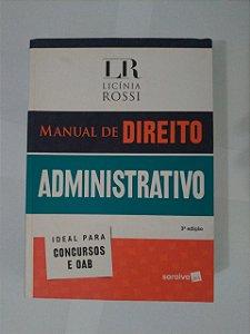 Manual de Direito Administrativo - Licínia Rossi