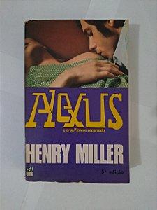 Alexus  a Crucificação Encarnada - Henry Miller