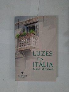 Luzes da Itália - Paula Brandão