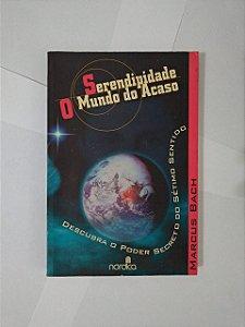 Serendipidade - O Mundo do Acaso - Marcus Back