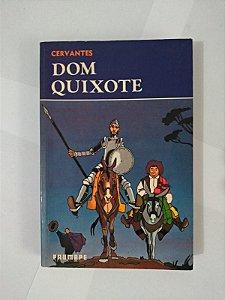 Dom Quixote - Miguel Cervantes