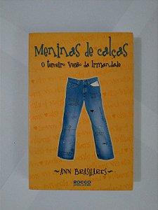 Meninas de calças: O Terceiro Verão da Irmandade - Ann Brashares