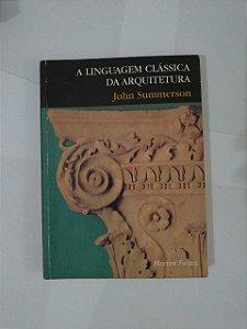 A Linguagem Clássica da Arquitetura - John Summerson (marcas)