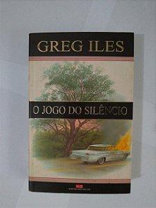 O Jogo do Silêncio - Greg Iles
