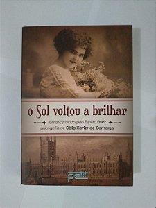 O Sol Voltou a Brilhar - Célia Xavier de Camargo
