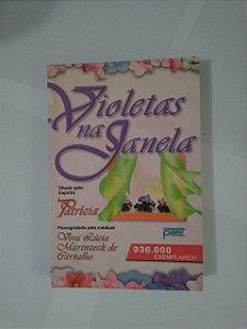 Violetas na Janela - Vera Lúcia Marinzeck de Carvalho